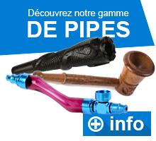 Découvre notre gamme de pipes