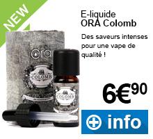 E-liquides Ora gamme Colomb